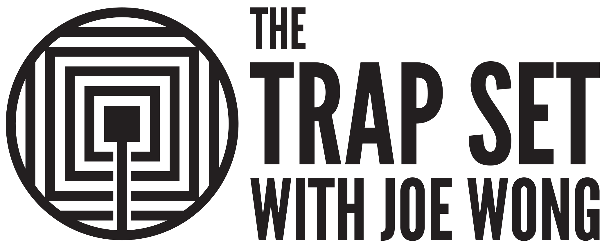 The Trap Set with Joe Wong